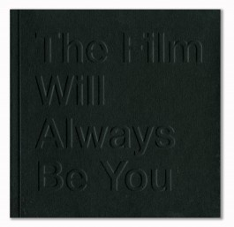 The Film Will Always Be You