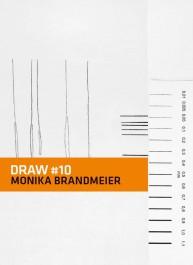 DRAW # 10 Monika Brandmeier