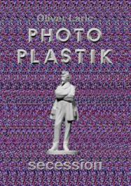 OLIVER LARIC: Photoplastik