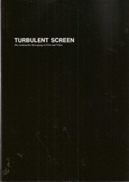 Turbulent Screen. Die strukturelle Bewegu