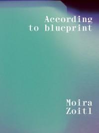 Moira Zoitl. According to Blueprint