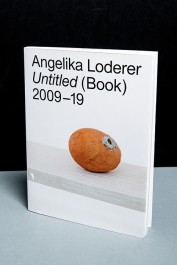 Angelika Loderer. Untitled (Book) 2009-19