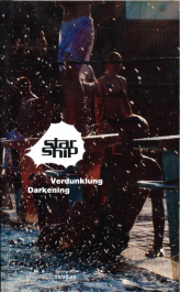 Starship #6 - Verdunkelungen