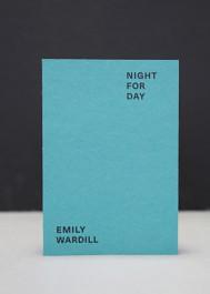 Emily Wardill. Night for Day