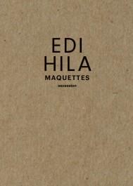 Edi Hila. Maquettes