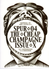 Spur04 - The Cheap Champagne Issue