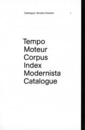 Tempo, Moteur, Corpus, Catalogue