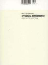 Otto Mühl. Retrospektive Jenseits von Zucht und Ordnung