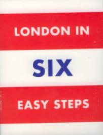 London in Six Easy Steps: Six Curators, Six Weeks, Six Perspectives