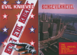 Being Evil Knievel, Issue No. 1