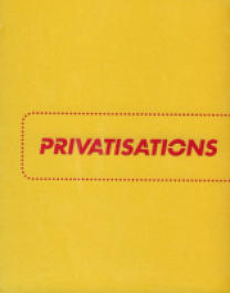 Privatisations - Contemporary Art from Eastern Europe