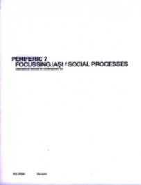 Periferic 7: Focussing Iasi/ Social Processes