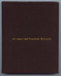 en resa i det Frankisk Schweiz