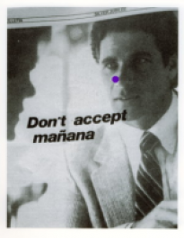 Don't accept manana