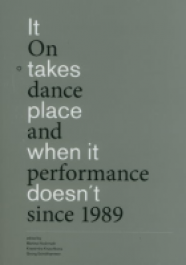 It takes place when it doesn't On dance and performance since 1989