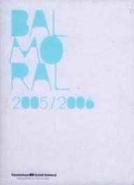 Balmoral 2005/2006