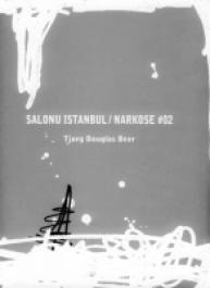 Salonu Istanbul / Narkose #02