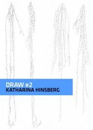 DRAW # 2 - Katharina Hinsberg