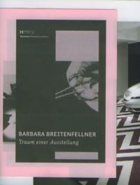 Barbara Breitenfellner: Traum einer Ausstellung