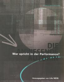 DIE ANWESENDE AUTORIN - Wer spricht in der Performance?