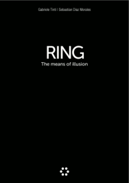 Ring, the means of illusion