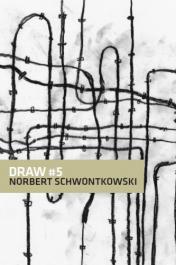 DRAW  # 5 - Norbert Schwontkowski