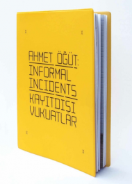 Informal Incidents - Kayitdisi Vukuatlar