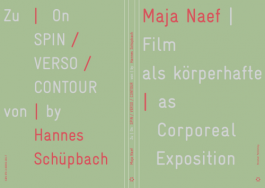 Film as Corporeal Exposition - On SPIN/VERSO/CONTOUR