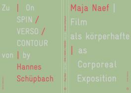 Film as Corporeal Exposition - On SPIN/VERSO/CONTOUR