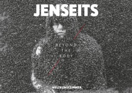 JENSEITS-BEYOND THE BODY
