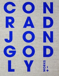 Conrad Jon Godly - WORKS + -