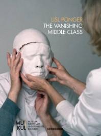 LISL PONGER: The Vanishing Middle Class