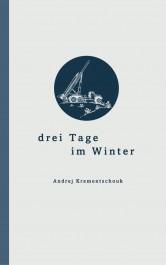 drei Tage im Winter