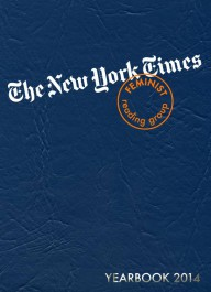 The New York Times - Feminist reading group - 2014 Yearbook