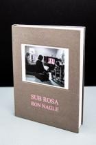 Ron Nagle. Sub Rosa