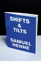 Samuel Henne - shifts & tilts