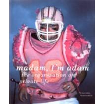 Madam, I'm Adam