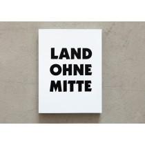 LAND OHNE MITTE