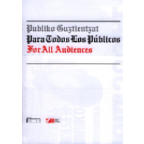 For All Audiences Publiko Guztientzat Para Todos Los Publicos For All Audiences