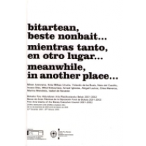 Meanwhile, in an other place - Bitartean, beste nonbait