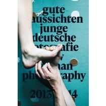 gute aussichten - junge deutsche fotografie / new german photography 2013/2014