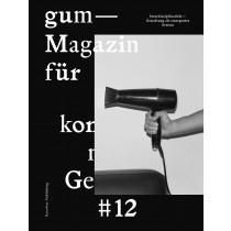 GUM #12 - Magazin für konzeptionelles Gestalten